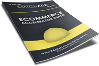 A Better Lemonade Stand FREE eCommerce Accelerator Guide