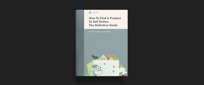 How To Find A Product To Sell Online: The Definitive Guide (Book Launch)